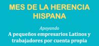 Mes de la Herencia Hispana: Destacamos a pequeñas empresas Latinas y a trabajadores por cuenta propia