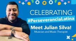 #PerseveranciaLatina, celebrando historias de perseverancia: ¡Conoce a Julian Silva!
