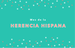 TT_Hispanic Heritage Month_Blog Header Spanish