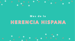 Perfiles del Mes de la Herencia Hispana