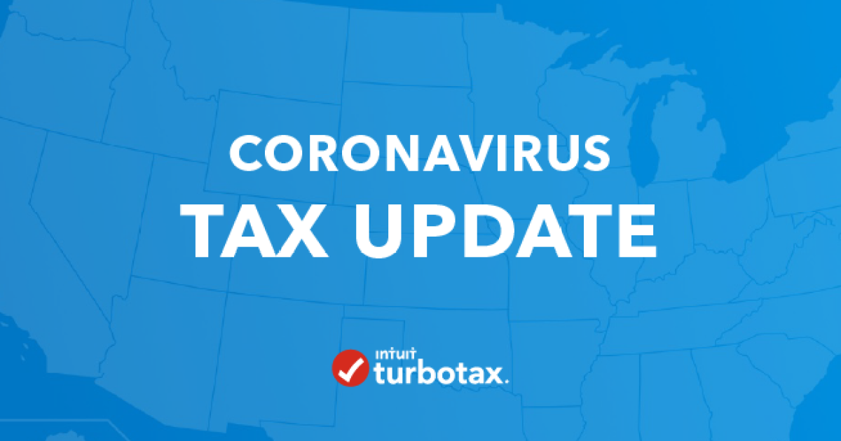 Is The Tax Deadline Delayed What To Know About Coronavirus Covid 19 And Your Taxes The Turbotax Blog