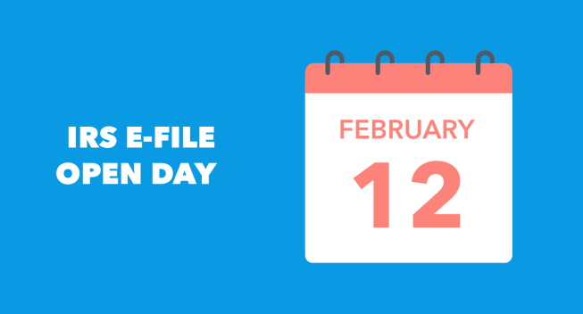 "Graphic showing ""IRS E-File Open Day"" and a calendar noting the e-file open day is February 12"