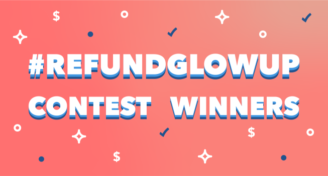 #RefundGlowUp Winners Announcement