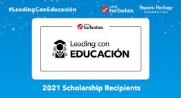 Meet the 20 Latino Students who Received the 2021 #LeadingConEducación Program Scholarship