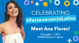 #PerseveranciaLatina Spotlight Series: Meet Ana Flores!